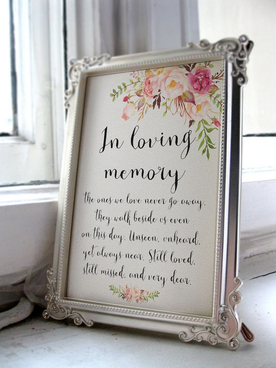 in loving memory of wedding signs The Wedding of my Dreams (1)