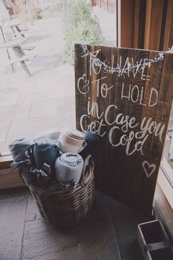 wedding signs to have and to hold in case you get cold The Wedding of my Dreams (1)