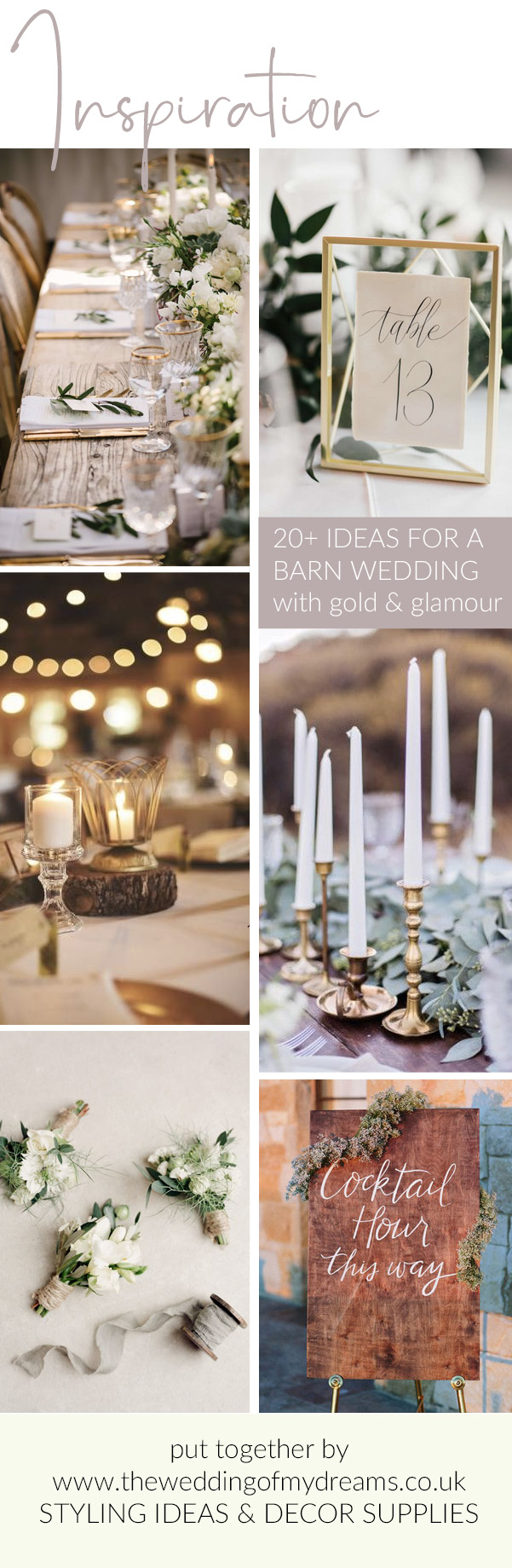 20 + barn wedding ideas with gold glamour The Wedding of my Dreams The Wedding of my Dreams WEDDING STYLING IDEAS AND DECOR SUPPLIES