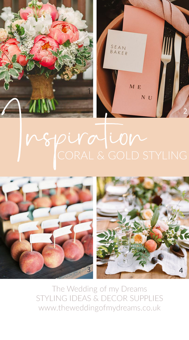 Coral and Gold wedding decorations and styling ideas - The Wedding of my Dreams Wedding Styling Ideas and Decor Supplies UK