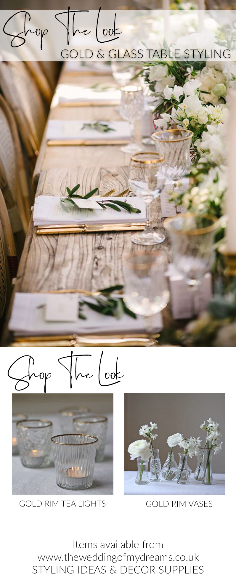 Elegant gold and glass wedding styling - shop the look THE WEDDING OF MY DREAMS STYLING IDEAS AND DECOR SUPPLIES UK