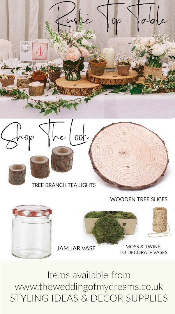 RUSTIC TOP TABLE IDEAS The Wedding of my Dreams STYLING IDEAS DECOR SUPPLIES UK