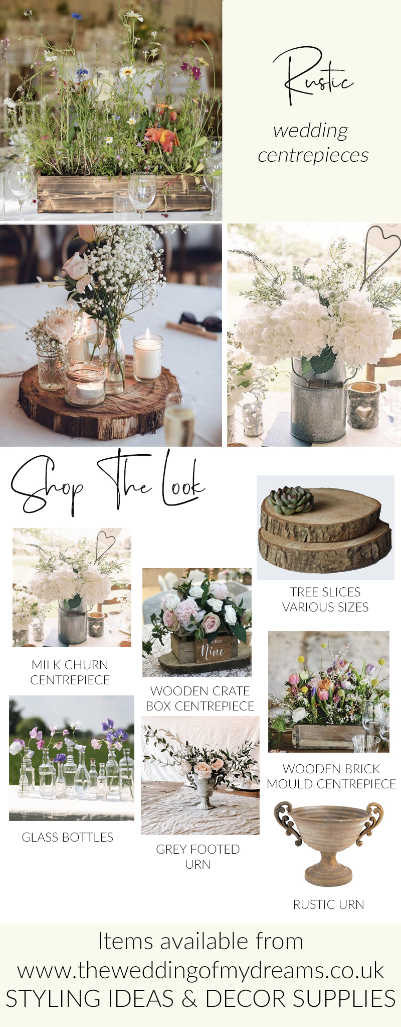 Rustic wedding centrepieces milk churns urns wood slices stumps bottles The Wedding of my Dreams V2