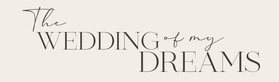 UK Wedding Styling & Decor Blog - The Wedding of My Dreams